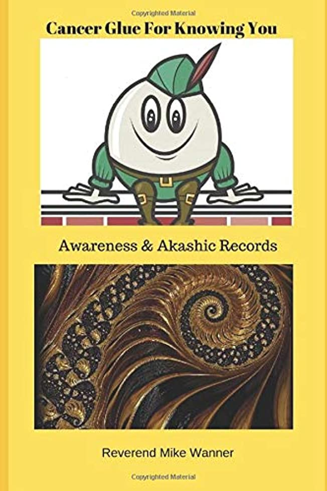 自殺局ホバーCancer Glue For Knowing You: Awareness & Akashic Records