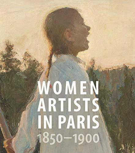 Image of Women Artists in Paris, 1850-1900