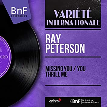 Missing You / You Thrill Me (Mono Version)