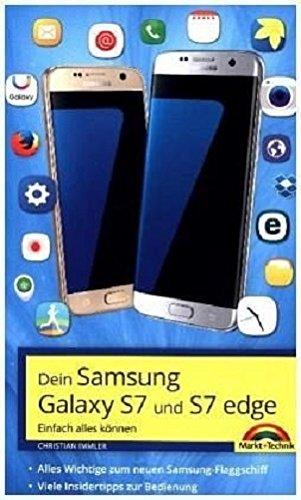 Samsung Galaxy S7 und S7 Edge - Einfach alles können - Viele Insider Tipps