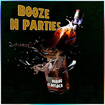 Booze & Parties