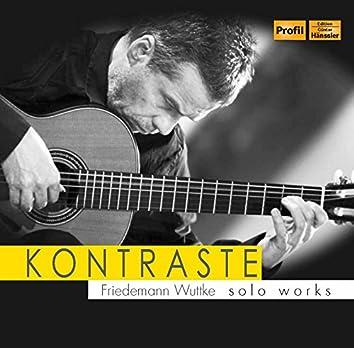 Kontraste: Friedemann Wuttke Solo Works