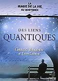 Des liens quantiques - Guy Trédaniel éditeur - 11/07/2014