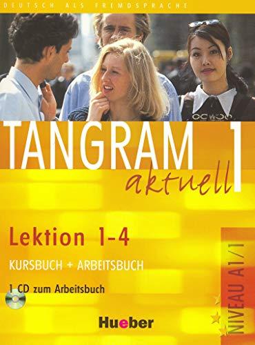 Tangram aktuell 1 - Lektion 1-4 Kursbuch + Arbeitsbuch mit Audio-CD zum Arbeitsbuch: Deutsch als Fremdsprache