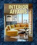 Interior Affairs (Spanish edition): Sofía Aspe y el arte de diseño de interiores