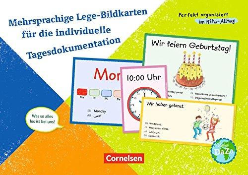Perfekt organisiert im Kita-Alltag: Mehrsprachige Lege-Bildkarten für die individuelle Tagesdokumentation: Was so alles los ist bei uns!. 50 Bildkarten