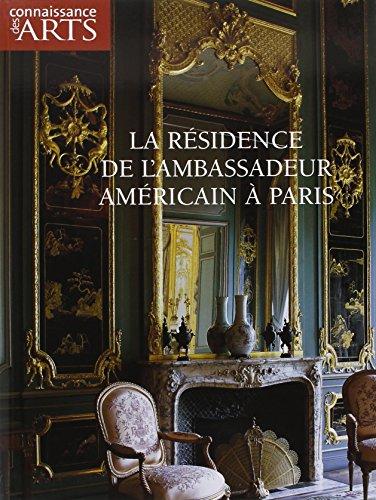 Connaissance des Arts, N° Hors-série 333 : La résidence de l'ambassadeur américain à Paris
