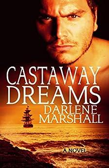 Castaway Dreams (High Seas Book 2) by [Darlene Marshall]