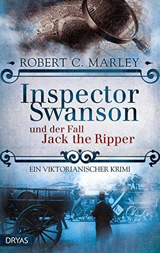 Inspector Swanson und der Fall Jack the Ripper: Ein viktorianischer Krimi (Baker Street Bibliothek)