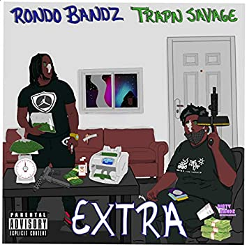 Extra (feat. Trapn Savage)