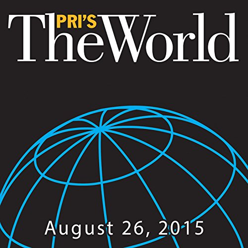 The World, August 26, 2015 audiobook cover art