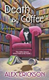 Death by Coffee (A Bookstore Cafe Mystery) (Mass Market Paperback)
