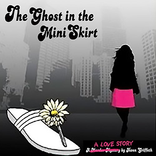 The Ghost in the Mini Skirt  By  cover art