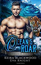 The Ocean's Roar: A Tiger Shifter and Mermaid Romance (The Protectors Quick Bites)