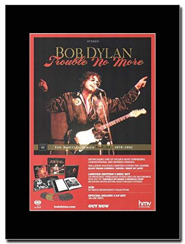gasolinerainbows - Bob Dylan - Trouble No More - Rivista Opera d'Arte Promozionale su Un Supporto Nero - Matted Mounted Magazine Promotional Artwork on a Black Mount