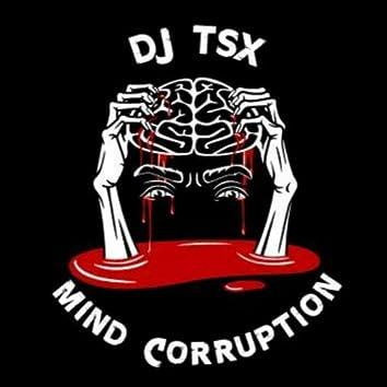 Mind Corruption Project #1