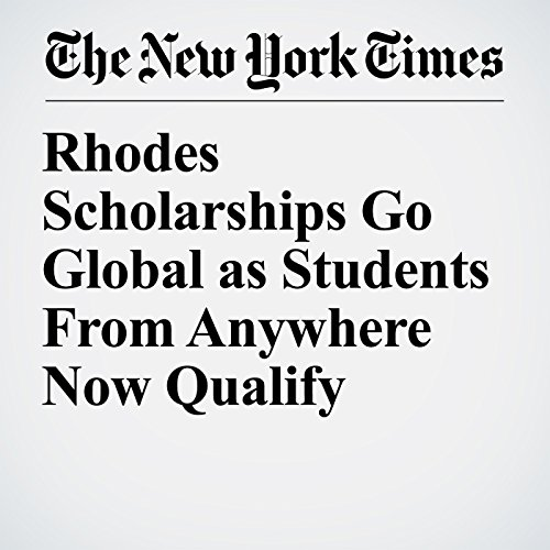 Rhodes Scholarships Go Global as Students From Anywhere Now Qualify copertina
