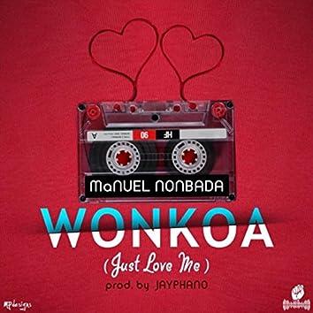 Wonkoa (Just Love Me)