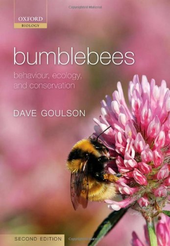 Bumblebees: Behaviour, Ecology, and Conservation (English Edition)