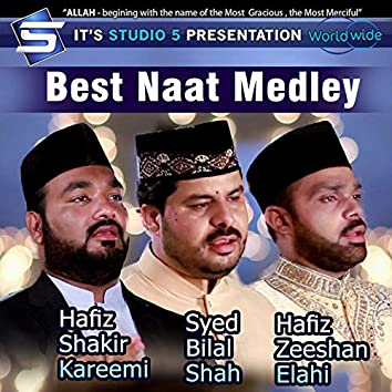 Best Naat Medley