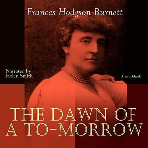 The Dawn of a To-Morrow Titelbild