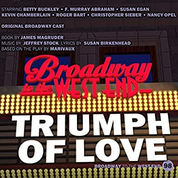 Triumph of Love (Original Broadway Cast)