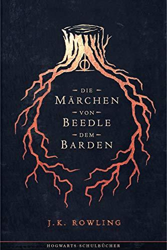 Die Märchen von Beedle dem Barden (Hogwarts Schulbücher 3)