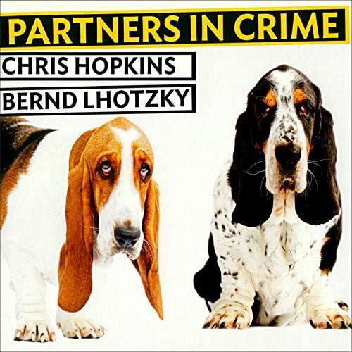 Chris Hopkins & Bernd Lhotzky