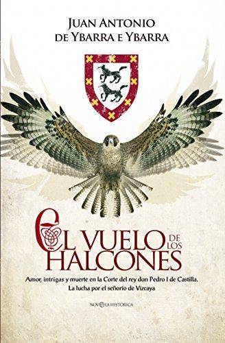 El vuelo de los halcones (Novela histórica)