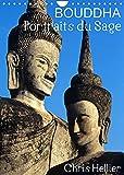 Bouddha Portraits du Sage (Calendrier mural 2022 DIN A4 vertical): Douze portraits de Bouddha pris dans des jardins et temples d'Asie. (Calendrier mensuel, 14 Pages )