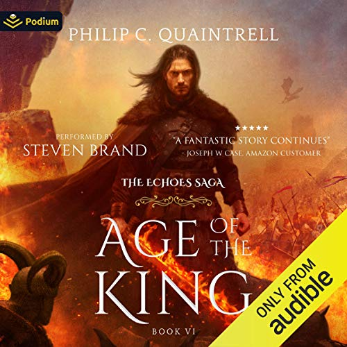 Age of the King Audiobook By Philip C. Quaintrell cover art