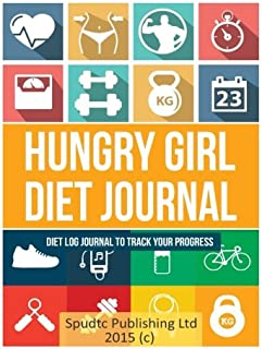 Hungry Girl Diet Journal: Diet Log Journal to Track Your Progress
