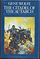 The Citadel of the Autarch 0671452517 Book Cover