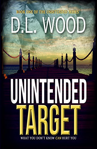 Unintended Target by Wood, D.L. ebook deal