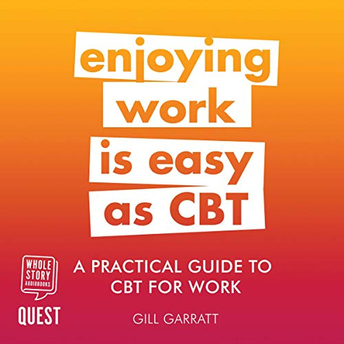 A Practical Guide to CBT for Work audiobook cover art