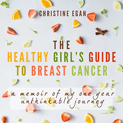 The Healthy Girl's Guide to Breast Cancer audiobook cover art