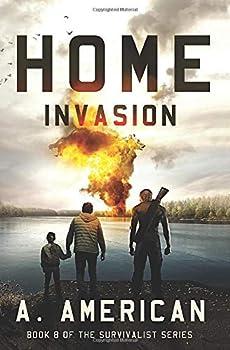 Home Invasion  The Survivalist Series