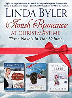 Amish Romance at Christmastime: Three Novels in One Volume by [Linda Byler]