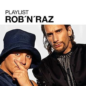 Playlist: Rob n Raz