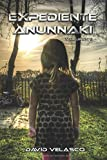 Expediente Anunnaki, volumen II