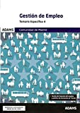 Temario 4 Gestión de Empleo Comunidad de Madrid (Temarios 3 y 4 Gestión de Empleo Comunidad de Madrid (OC))