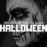 Música de Miedo para Halloween 🦇Musica Instrumental de Miedo y de Terror para celebrar la Víspera del Día de Todos los Santos