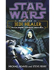 Reaves, M: Star Wars: Medstar II - Jedi Healer