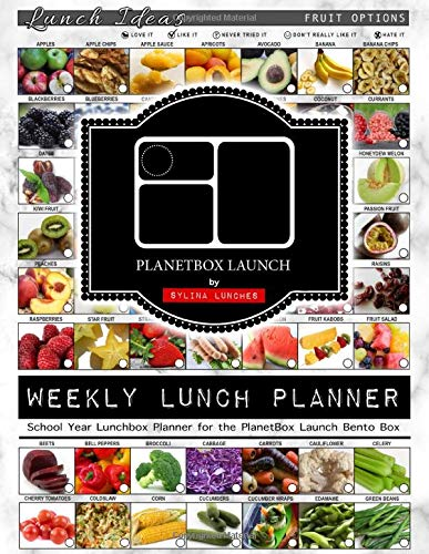 Weekly Lunch Planner: School Year Lunchbox Planner for the PlanetBox Launch Bento Box: 40 Weeks of Planning Pages & Lunch Ideas (Bento Lunch Box Planners, Band 2)