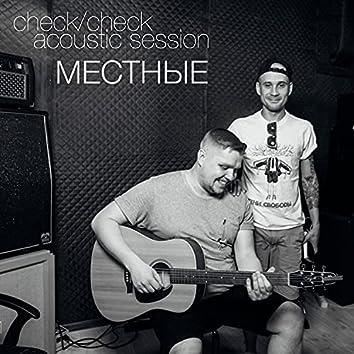 Check / Check Acoustic Session (Acoustic Version)