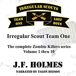 Irregular Scout Team One: The Complete Zombie Killer Series, Volume 1-10 cover art