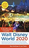 The Unofficial Guide to Walt Disney World 2020 (The Unofficial Guides) [Idioma Inglés]