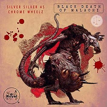 Black Death of Malachi