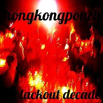 Blackout Decade