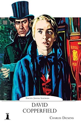 David Copperfield: Edicin Juvenil Ilustrada